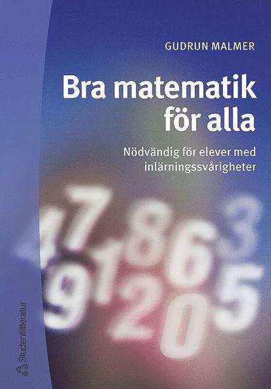 bokomslag Bra matematik för alla - Nödvändig för elever med inlärningssvårigheter