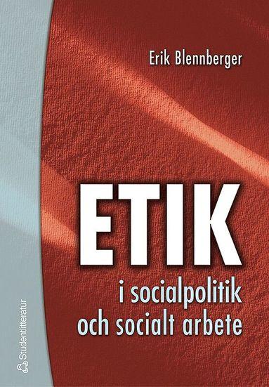 bokomslag Etik i socialpolitik och socialt arbete