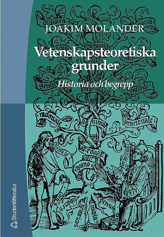 Vetenskapsteoretiska grunder - Historia och begrepp 1