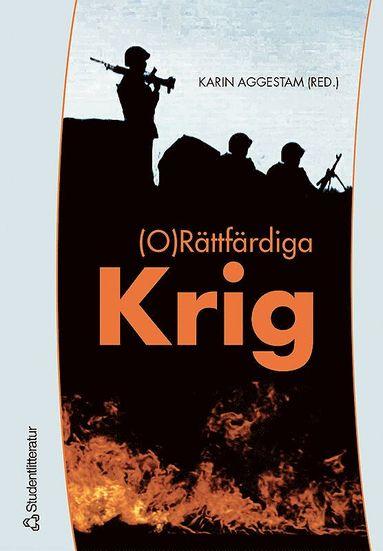 bokomslag (O)Rättfärdiga krig
