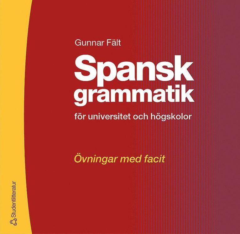 Spansk grammatik - övningsbok - Övningar med facit 1