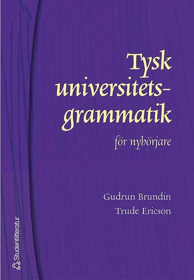bokomslag Tysk universitetsgrammatik för nybörjare