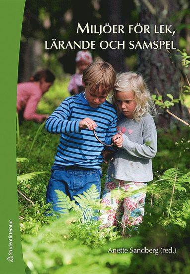bokomslag Miljöer för lek, lärande och samspel