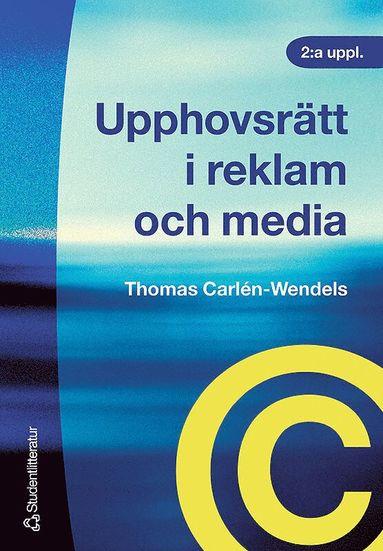 bokomslag Upphovsrätt i reklam och media