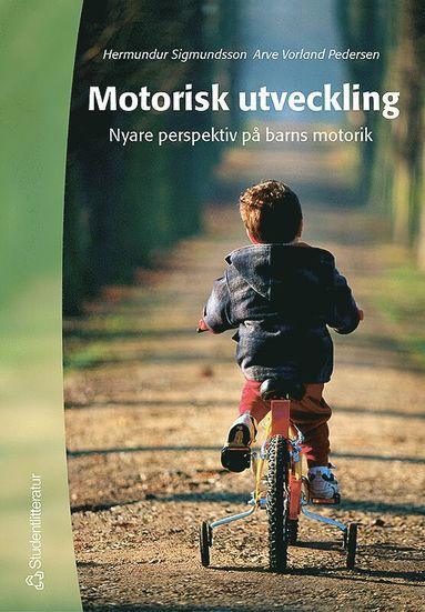 bokomslag Motorisk utveckling : nyare perspektiv på barns motorik