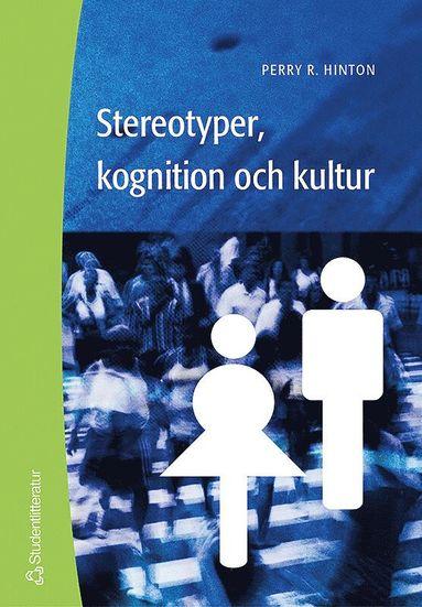 bokomslag Stereotyper, kognition och kultur