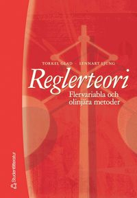 bokomslag Reglerteori - Flervariabla och olinjära metoder