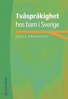 bokomslag Tvåspråkighet hos barn i Sverige
