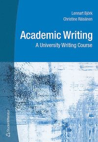 bokomslag Academic Writing - A University Writing Course