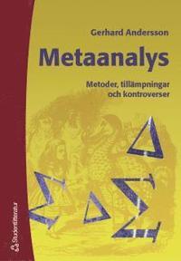 bokomslag Metaanalys - Metoder, tillämpningar och kontroverser