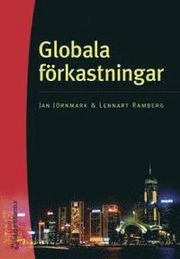 bokomslag Globala förkastningar : en historia om råolja, mikrochips och bolaget Altitun