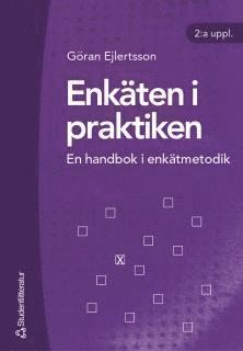 bokomslag Enkäten i praktiken : en handbok i enkätmetodik