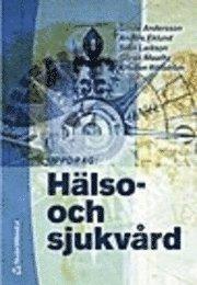 bokomslag Uppdrag: Hälso- och sjukvård