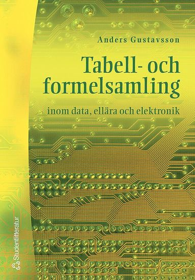 bokomslag Tabell- och formelsamling inom data, ellära och elektronik