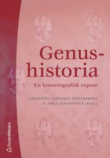 bokomslag Genushistoria : en historiografisk exposé