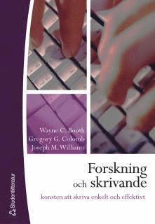 bokomslag Forskning och skrivande : konsten att skriva enkelt och effektivt