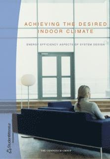 bokomslag Achieving the desired indoor climate
