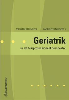 bokomslag Geriatrik : ur ett tvärprofessionellt perspektiv