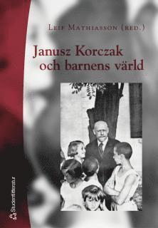 bokomslag Janusz Korczak och barnens värld