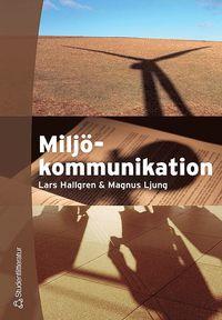 bokomslag Miljökommunikation : aktörssamverkan och processledning
