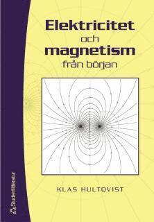 bokomslag Elektricitet och magnetism från början