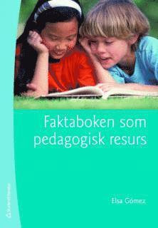bokomslag Faktaboken som pedagogisk resurs