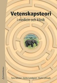 bokomslag Vetenskapsteori : i medicin och klinik