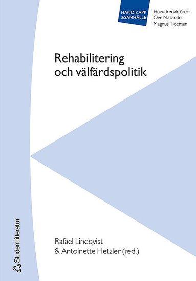 bokomslag Rehabilitering och välfärdspolitik