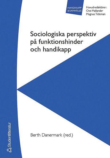 bokomslag Sociologiska perspektiv på funktionshinder och handikapp