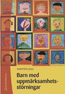 bokomslag Barn med uppmärksamhetsstörningar : en handledning för lärare och annan pedagogisk personal