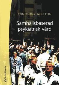 bokomslag Samhällsbaserad psykiatrisk vård : en handbok för praktiker