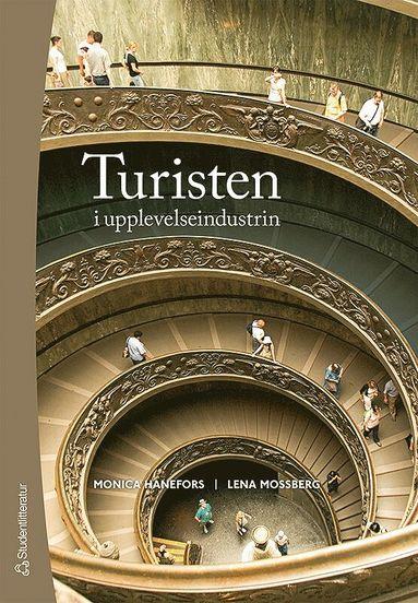 bokomslag Turisten i upplevelseindustrin
