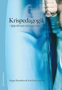 bokomslag Krispedagogik : hjälp till barn och unga i kris