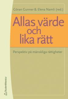 bokomslag Allas värde och lika rätt : Perspektiv på mänskliga rättigheter