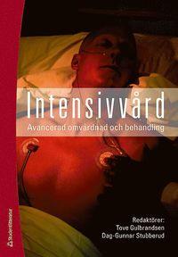 bokomslag Intensivvård : avancerad omvårdnad och behandling