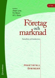 bokomslag Företag och marknad - Praktikfall och övningar - Samarbete och konkurrens