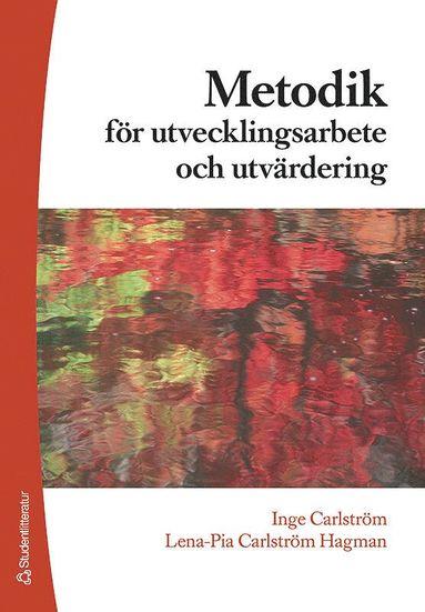 bokomslag Metodik för utvecklingsarbete & utvärdering