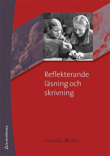 bokomslag Reflekterande läsning och skrivning