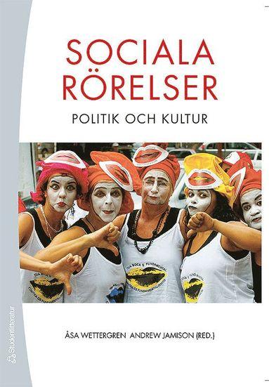 bokomslag Sociala rörelser - politik och kultur