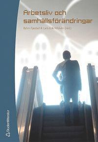 bokomslag Arbetsliv och samhällsförändringar