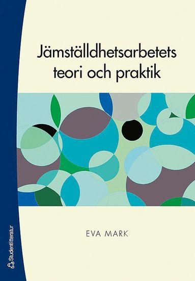 bokomslag Jämställdhetsarbetets teori och praktik
