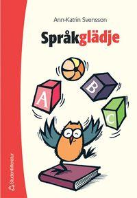 bokomslag Språkglädje : språklekar i förskola och skola