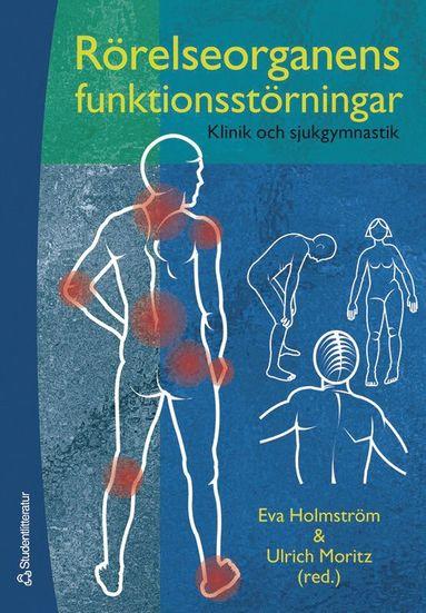 bokomslag Rörelseorganens funktionsstörningar - Klinik och sjukgymnastik