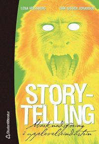 bokomslag Storytelling : marknadsföring i upplevelseindustrin