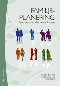 bokomslag Familjeplanering : preventivmetoder, aborter och rådgivning