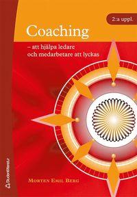 bokomslag Coaching : att hjälpa ledare och medarbetare att lyckas