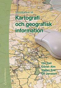 bokomslag Introduktion till Kartografi och geografisk information