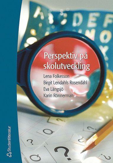 bokomslag Perspektiv på skolutveckling