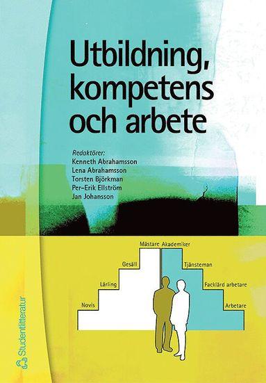 bokomslag Utbildning, kompetens och arbete