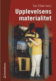 bokomslag Upplevelsens materialitet